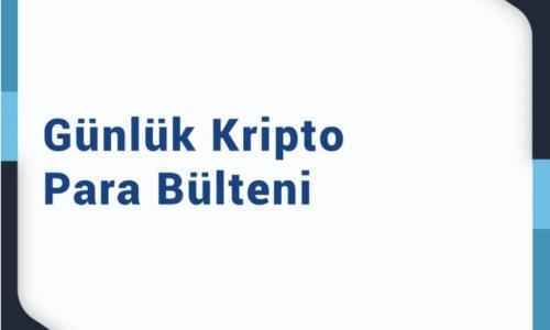 8 Ocak 2021 – Kripto Para Bülteni