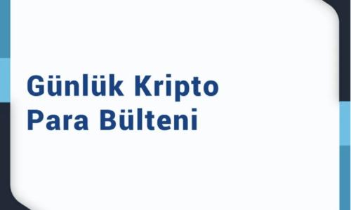 12 Ocak 2021 – Kripto Para Bülteni