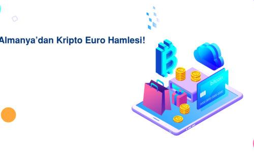 Almanya'dan Kripto Euro Hamlesi!