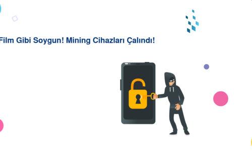 Film Gibi Soygun! Mining Cihazları Çalındı!