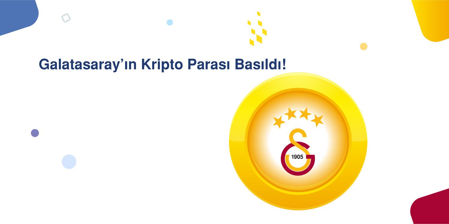 Galatasaray'ın Kripto Parası Basıldı!