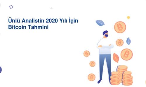 Ünlü Analistin 2020 Yılı İçin Bitcoin Tahmini