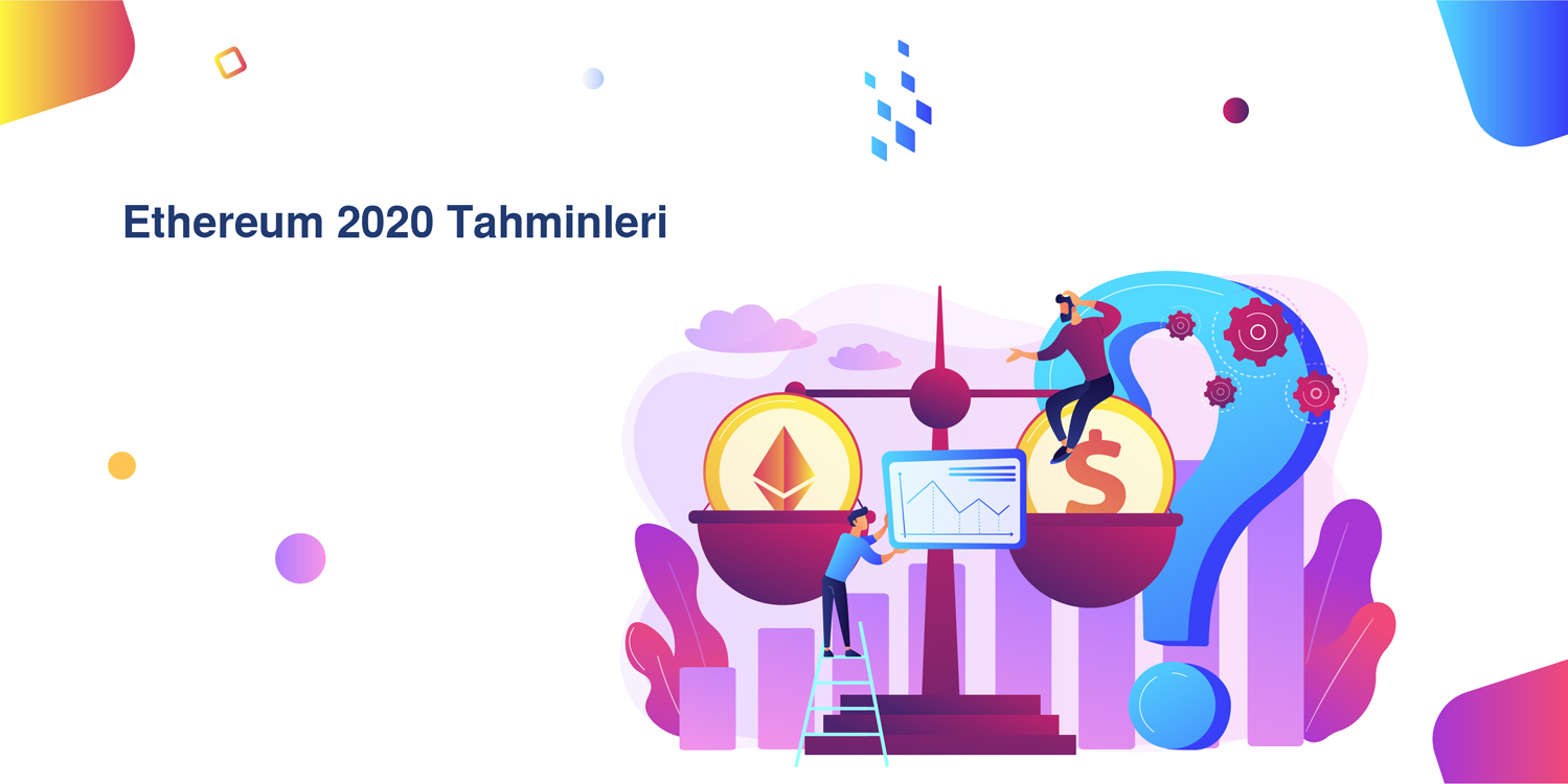 Ethereum 2020 Tahminleri