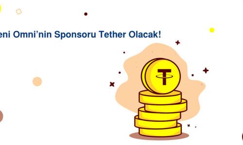 Yeni Omni'nin Sponsoru Tether Olacak!