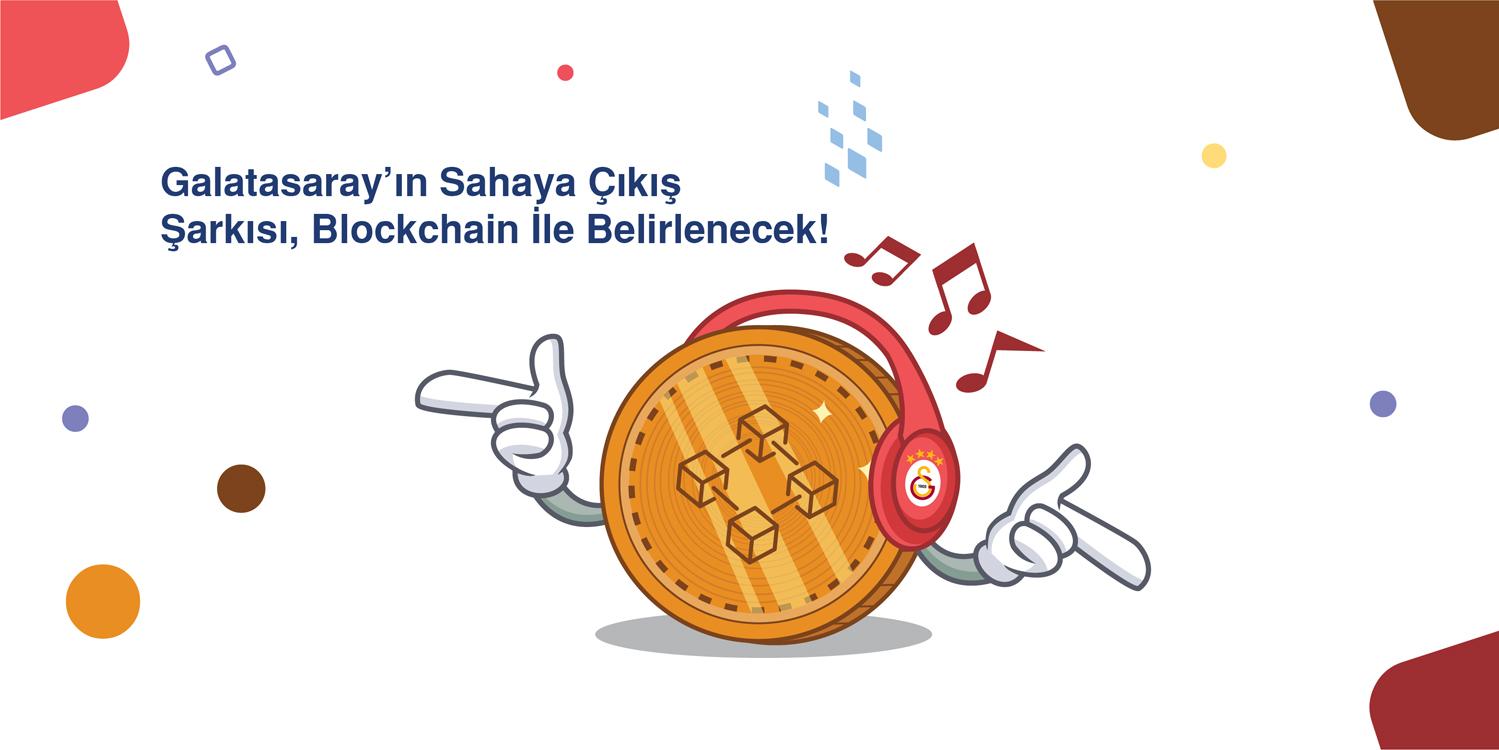 Galatasaray'ın Sahaya Çıkış Şarkısı, Blockchain İle Belirlenecek!